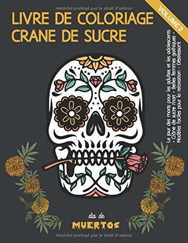 Livre de coloriage Crâne de sucre Volume 2