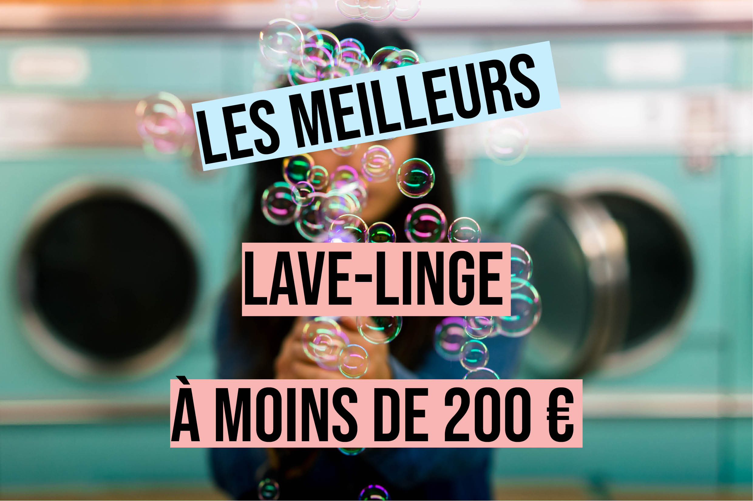 meilleur laves linge moins de 200 euros